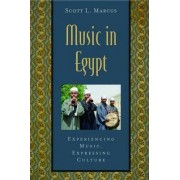 Music in Egypt: Includes CD by Scott Marcus