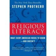 Religious Literacy by Assistant Professor of Religion Director of Undergraduate Studies Stephen Prothero