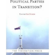 Political Parties in Transition by Ian Marsh