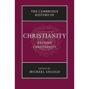 The Cambridge History of Christianity by Michael Angold