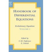 Handbook of Differential Equations: Evolutionary Equations: Volume 2 by C. M. Dafermos