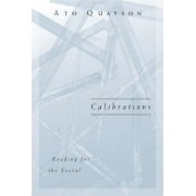 Calibrations by Ato Quayson
