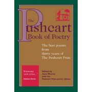 The Pushcart Book of Poetry by The Pushcart Prize Editors