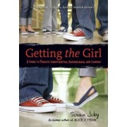 Getting the Girl: A Guide to Private Investigation, Surveillance, and Cookery by Susan Juby