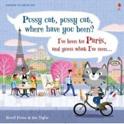 Pussy Cat, Pussy Cat, Where Have You Been? I've Been to Paris and Guess What I've Seen... by Russell Punter
