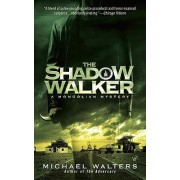 The Shadow Walker by Dr Michael Walters