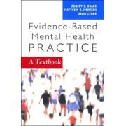 Evidence-Based Mental Health Practice by Robert E. Drake