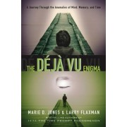 Deja Vu Enigma by Marie D. Jones