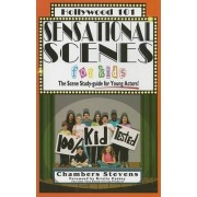 Sensational Scenes for Kids by Chambers Stevens