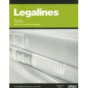 Legalines on Torts, Keyed to Franklin by Gloria Aluise