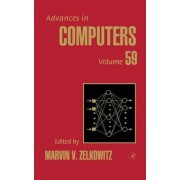 Advances in Computers: Volume 59 by Marvin V. Zelkowitz