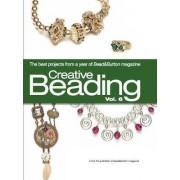 Creative Beading, Volume 6 by Bead & Button Magazine