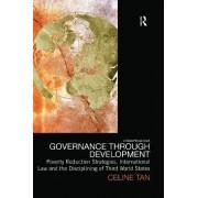 Governance through Development by Celine Tan