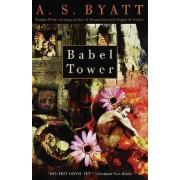 Babel Tower by A S Byatt