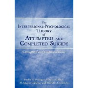 The Interpersonal-Psychological Theory of Attempted and Completed Suicide by Freddy A. Paniagua