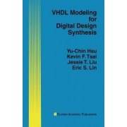 VHDL Modeling for Digital Design Synthesis by Yu-Chin Hsu