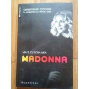 Viata Cu Sora Mea Madonna - C. Ciccone W. Leigh