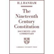 The Nineteenth-century Constitution 1815 -1914 by H. J. Hanham