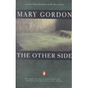 The Other Side by Mary Gordon