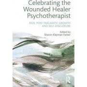 Celebrating the Wounded Healer Psychotherapist by Sharon Klayman Farber