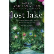 Lost Lake by Sarah Addison Allen