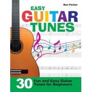Easy Guitar Tunes by Ben Parker