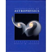 Foundations of Astrophysics by Barbara Ryden