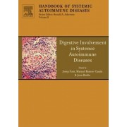 Digestive Involvement in Systemic Autoimmune Diseases by Manuel Ramos-Casals
