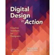 Digital Design in Action: Creative Strategies for Integrating Visual Principles and Technology