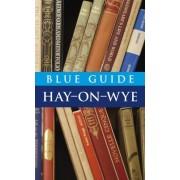 Blue Guide Hay-on-Wye by Robin Saikia