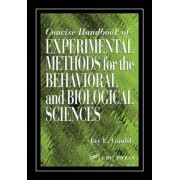 Concise Handbook of Experimental Methods for the Behavioral and Biological Sciences by Jay E. Gould
