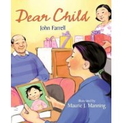 Dear Child by John Farrell