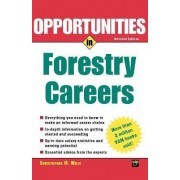 Opportunties in Forestry Careers by Christopher M. Wille