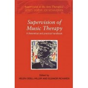 Supervision of Music Therapy by Helen Odell-Miller