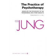 Collected Works of C.G. Jung, Volume 16: Practice of Psychotherapy by C. G. Jung