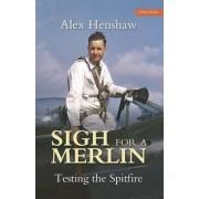 Sigh for a Merlin by Alex Henshaw