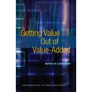 Getting Value out of Value-Added by Board on Testing and Assessment