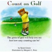 Count on Golf by Susan Greene