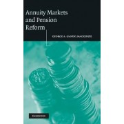 Annuity Markets and Pension Reform by George A. (Sandy) Mackenzie