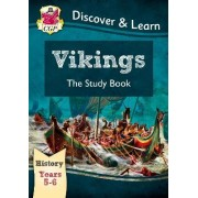 KS2 Discover & Learn: History - Vikings Study Book, Year 5 & 6 by CGP Books