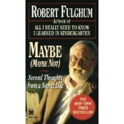 Second Thoughts on a Secret Life by Robert Fulghum