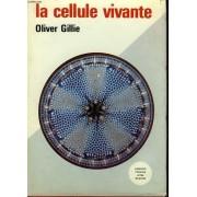 La Cellule Vivante - The Living Cell