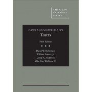 Cases and Materials on Torts by David Robertson