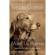 Animals Make Us Human by Dr Temple Grandin