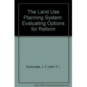 The Land Use Planning System by J. T. Corkindale