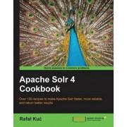 Apache Solr 4 Cookbook by Rafal Kuc