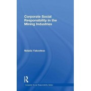 Corporate Social Responsibility in the Mining Industries by Dr. Natalia Yakovleva
