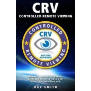 Crv - Controlled Remote Viewing by Daz Smith