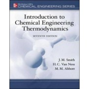 Introduction to Chemical Engineering Thermodynamics by J. M. Smith