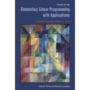 Elementary Linear Programming with Applications by Bernard Kolman